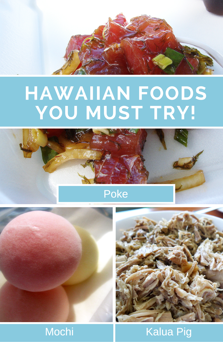 Hawaiian Foods You Must Try in Hawaii