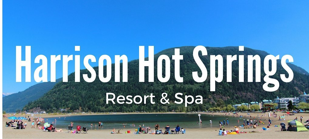 Harrison Hot Springs Review Resort and Spa