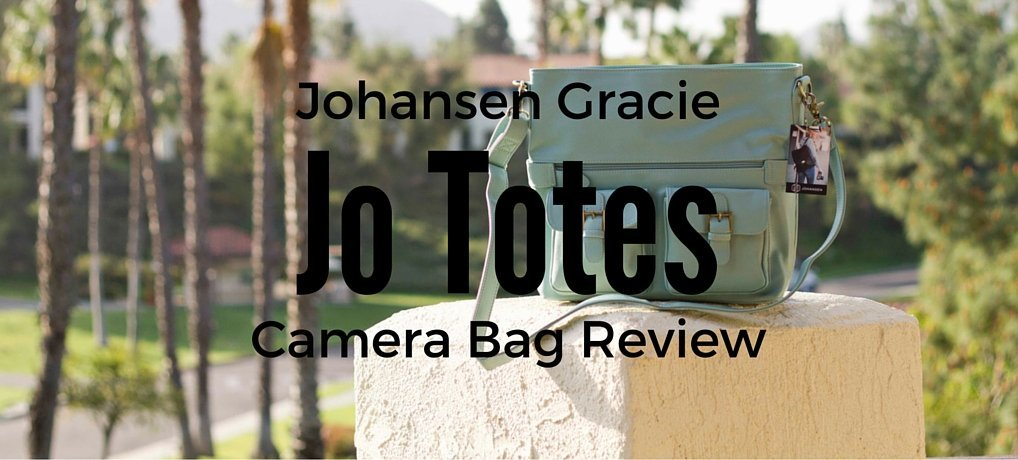 Jo Totes Gracie Camera Bag Johansen Camera Bag Review Carpe Diem OUR Way