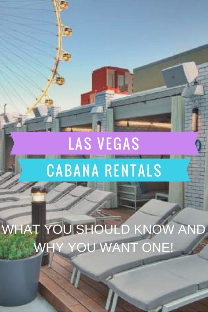 Las Vegas Cabana Rentals: Why we will not visit Las Vegas without getting one!