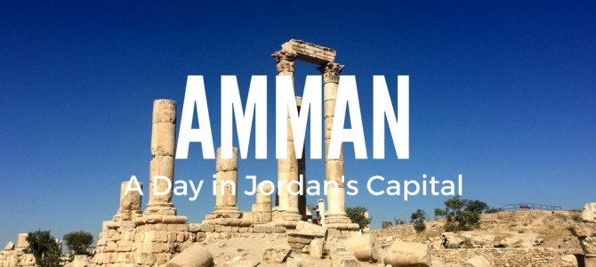 Amazing Amman: Exploring Jordan's Capital City