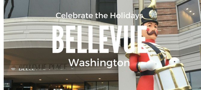 Why we loved Bellevue WA this Holiday Season