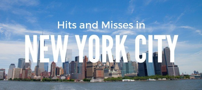 Planning Your Time in New York: Where is and isn't worth visiting