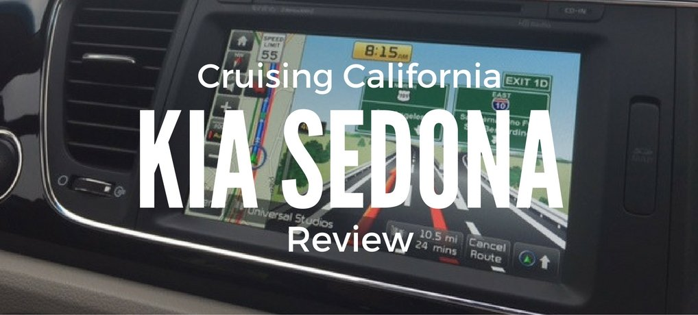 Crusing California Kia Sedona Review