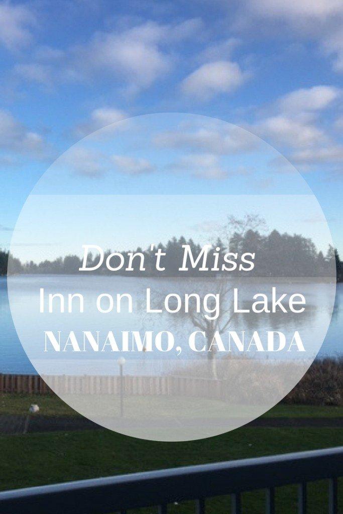 Dont Miss the Inn on Long Lake, Nanaimo Canada