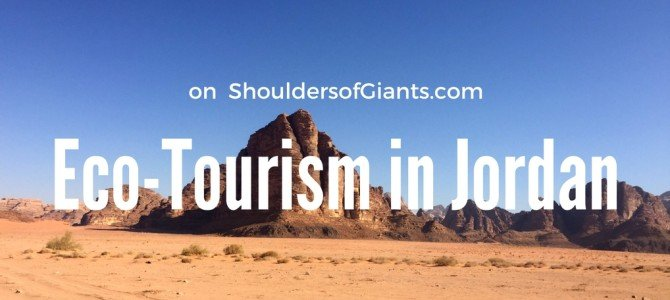 Jordan's Best EcoTourism – on Shoulders of Giants