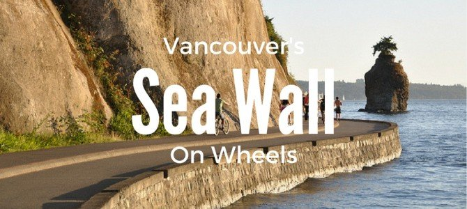 Enjoying the Stanley Park Seawall on Wheels
