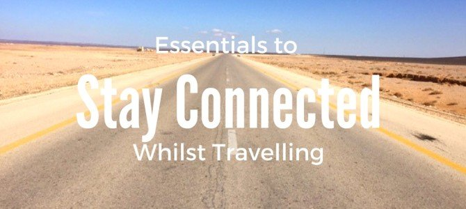 Essentials for Staying in Touch Whilst Travelling