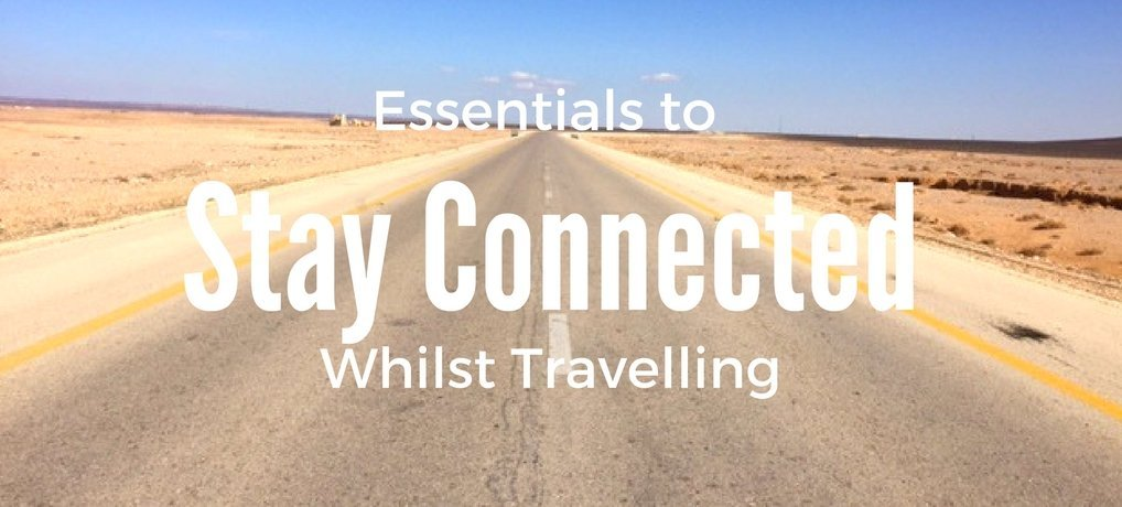 Stay Connected Whilst Travelling