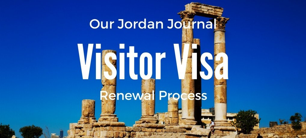 Journalling Jordan: How to Renew A Jordan Visitor Visa from Carpe Diem OUR Way