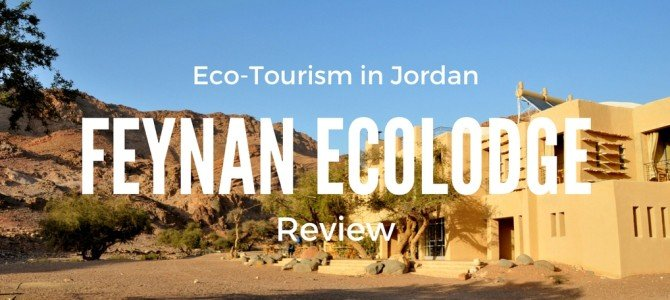 Feynan Ecolodge Review: One of the Top Eco-Hotels in the World