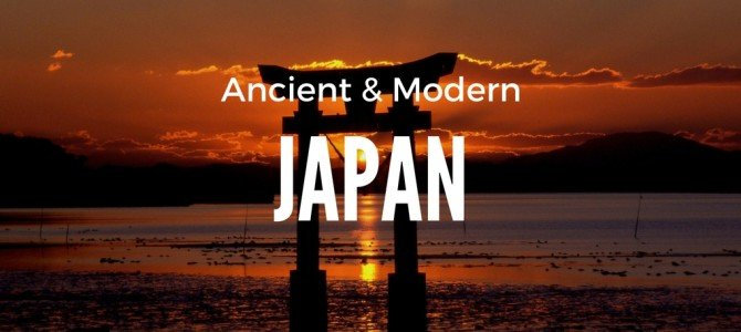 Discovering Ancient and Modern Japan