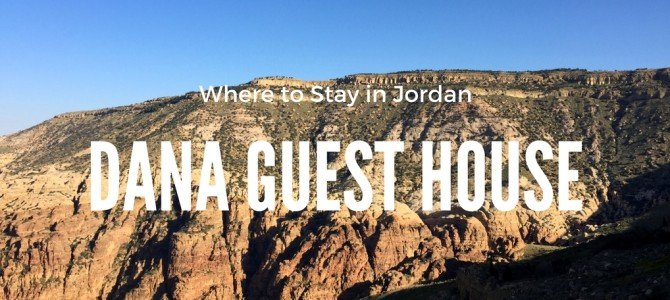 Dana Guest House Review
