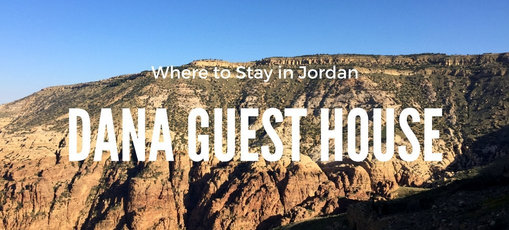 Dana Guest House Review of Where to Stay in Jordan