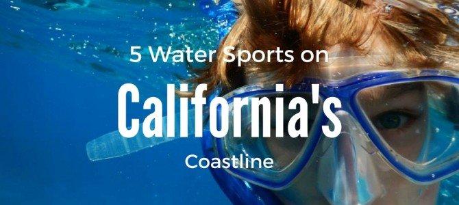 Five Water Sports to Enjoy on California's Coastline
