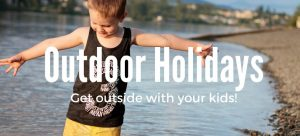 Outdoor Holidays for families