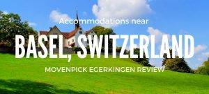 Four Star Accomodation in Switzerland near Basel Movenpick Egerkingen