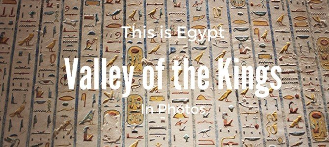 The Valley of the Kings Tour Tips & Photos