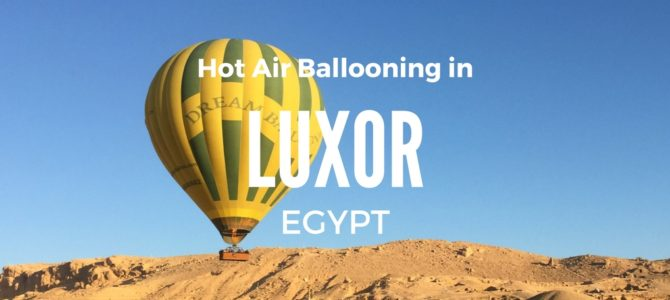Luxor Hot Air Balloon Review