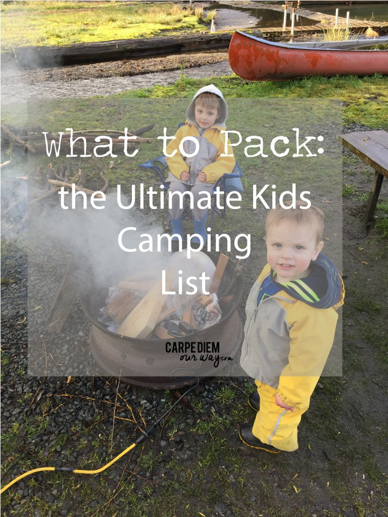 What to PackCamping with kids: Toddlers or Preschoolers and older children
