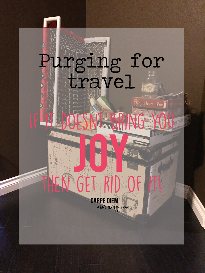 If-it-doesnt-bring-you-joy-then-get-rid-of-it-Tips-for-Purging-for-Travel-Carpe-Diem-OUR-Way