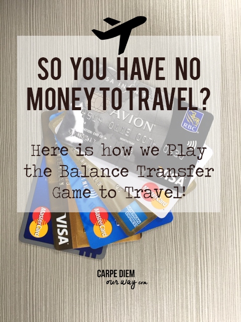 How to Travel without Savings: Carpe Diem OUR Way offers tips on how to travel when you don't have a big savings account!