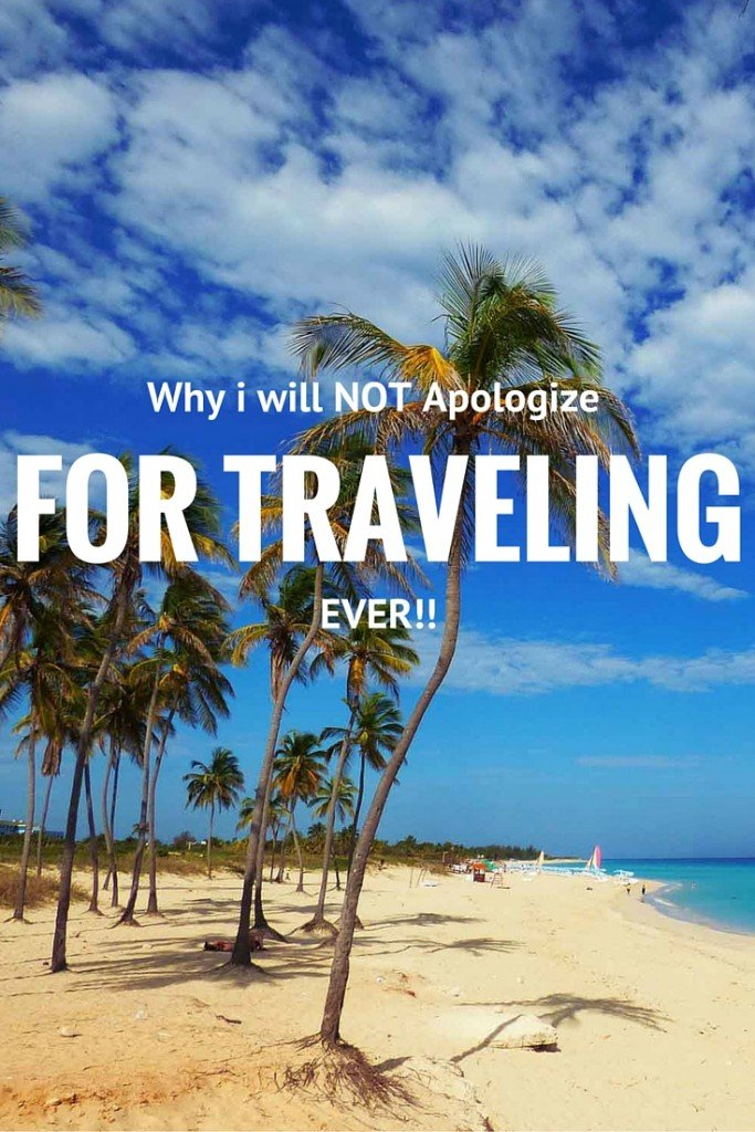 Travel Inspiration: Why i will NOT apologize for Traveling EVER! www.carpediemourway.com