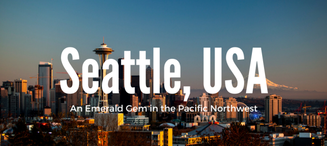 Seattle An Emerald Gem Nestled in the Pacific Northwest