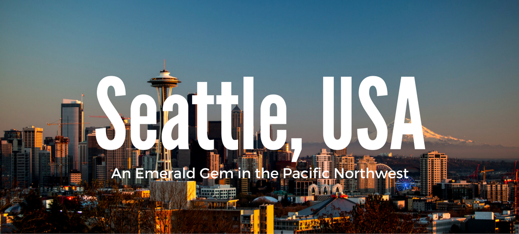 Things to do in Seattle, Washington on your Trip in the United States