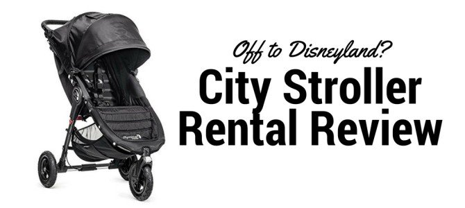 City Stroller Rentals – Your ULTIMATE Disneyland Stroller Rental