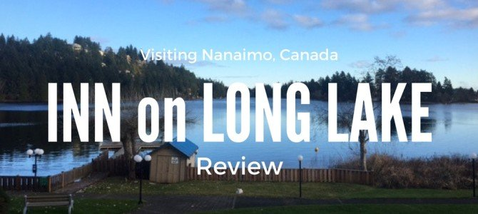 Inn On Long Lake Nanaimo Review