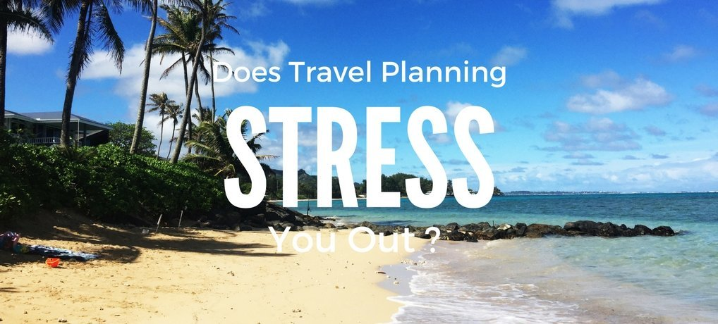 reduce the stress of travel planning carpe diem our way travel