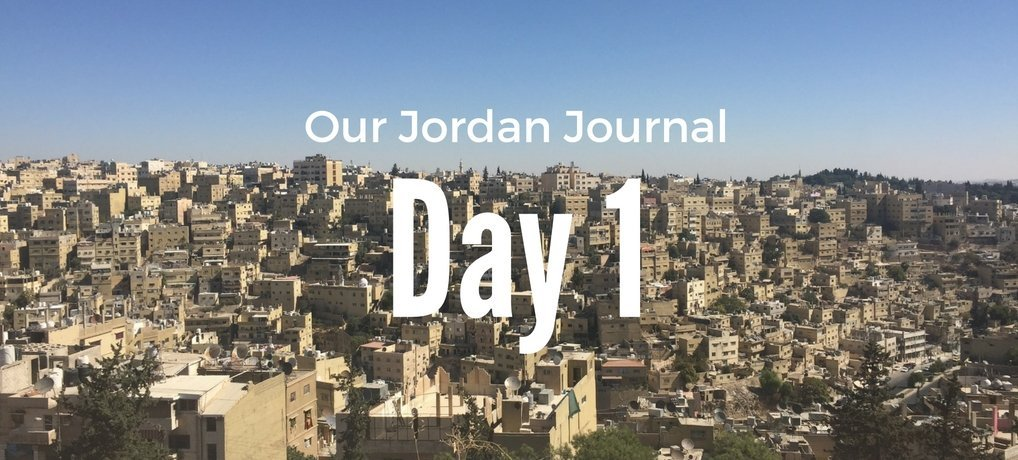 Daily Life in Jordan with Kids Day 1 Carpe Diem OUR Way