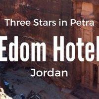 Edom Hotel Petra Review Three Star Hotel in Petra Jordan