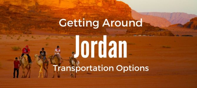 Traveling Jordan: How to Get Around In Jordan