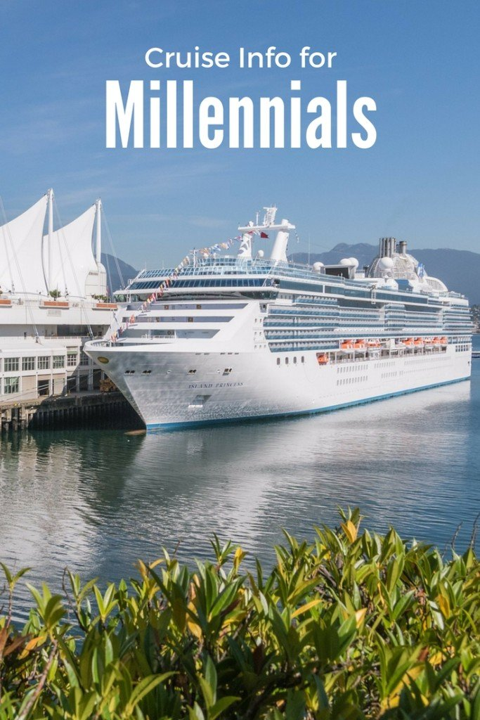 Cruise info for Millennials