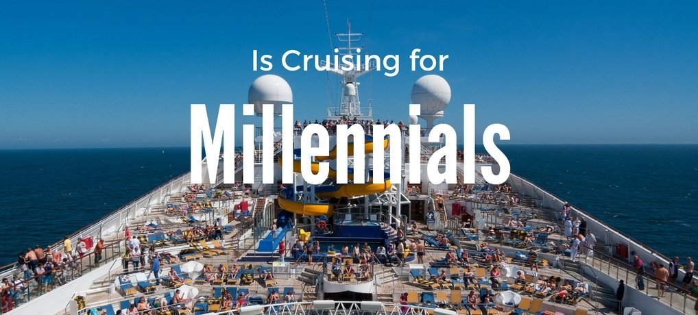 Cruises for young people. Catering to Millennials