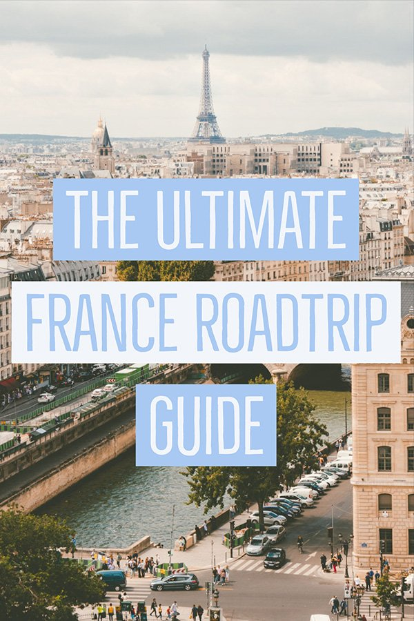 If you are planning a France Road Trip Holiday, this post has everything you need to know about roadtripping France | France Road Trip with Kids | France Road Trip for Families | Europe Road Trip Ideas