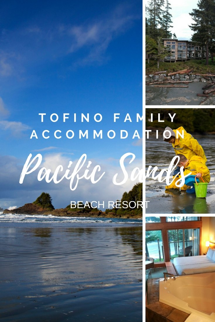 Places to Stay in Tofino for Families Vancouver Island British Columbia Accomodation