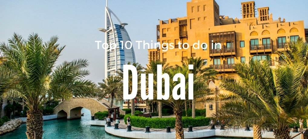 Top 10 fun things to do in Dubai