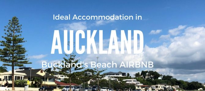 Ideal Auckland Accommodation: Bucklands Beach AirBNB Review