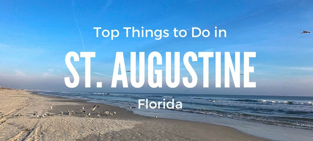 Top Things to do in St Augustine Florida