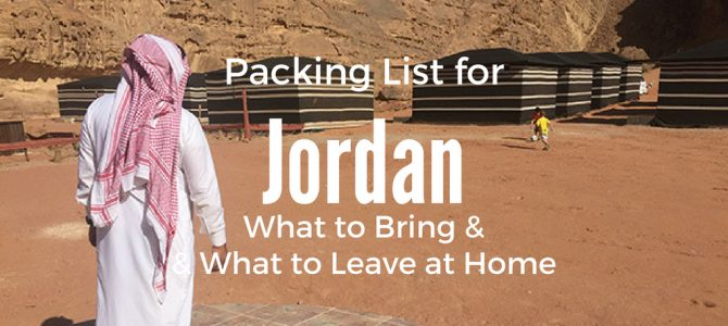 Packing List for Jordan – Your Ultimate Guide What to Wear on Holiday in Jordan