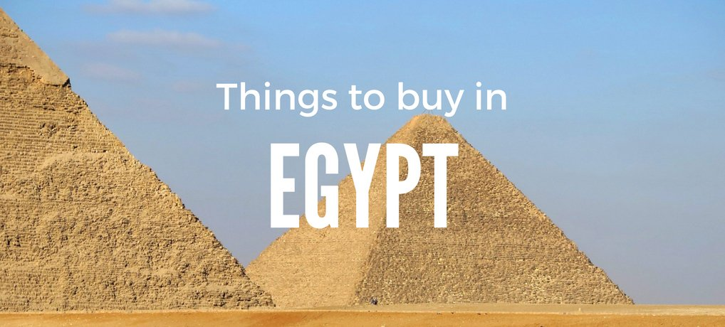 Things to Buy in Egypt | Best Souvenirs to Bring Home