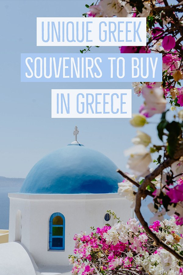 Unique Greek Souvenirs and What to buy in Greece from Athens to the Greek Islands