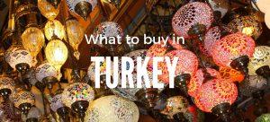 Things to Buy in Turkey   What to buy in Turkey