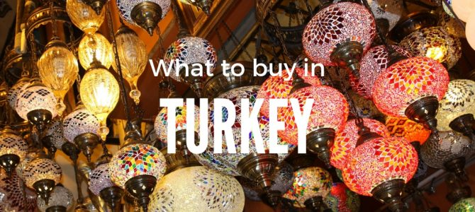 What to Buy in Turkey | The Best Turkish Souvenirs