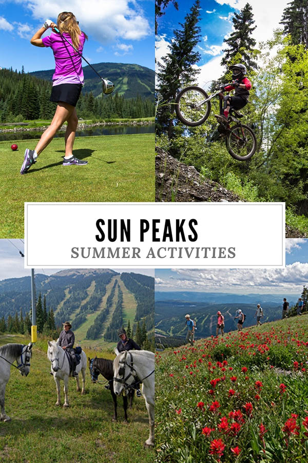 Top things to do at Sun Peaks in Summer, British Columbia Ski Resort