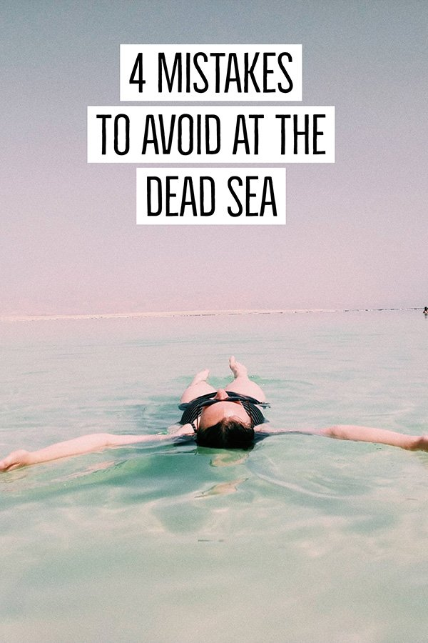 Visiting the Dead Sea | Mistakes to Avoid at the Dead Sea