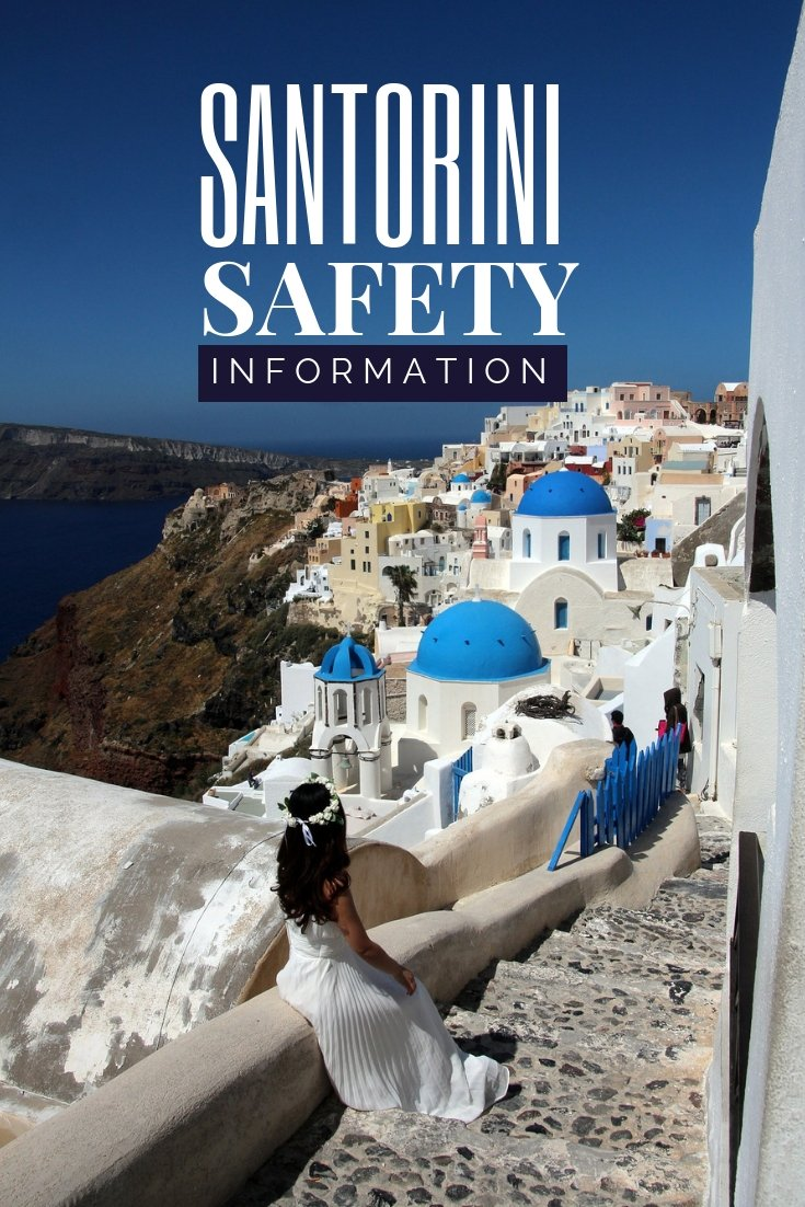 Is Santorini Safe | Santorini Safety information | Safest Greek Islands